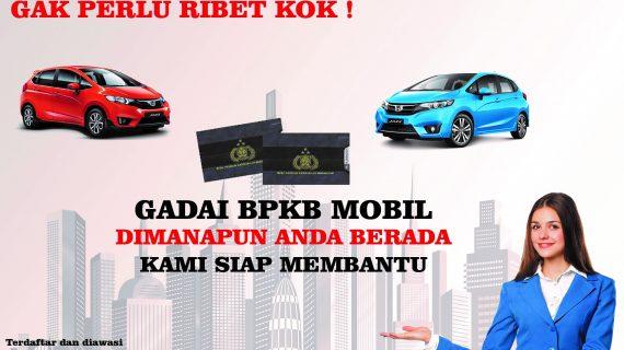 GADAI BPKB MOBIL JAKARTA PROSES EXSPRESS SYARAT MUDAH TANPA BI CEKING